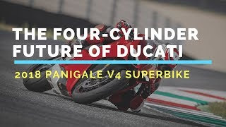 9. 2018 DUCATI PANIGALE V4 FIRST LOOK