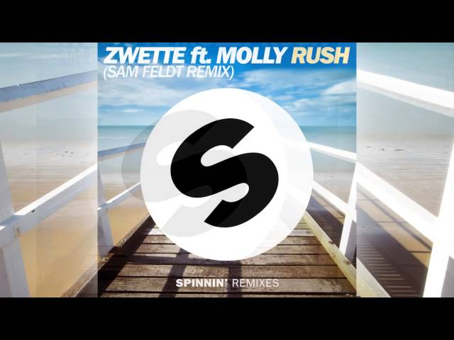 Zwette featuring Molly - Rush (Sam Feldt Remix) [Official]