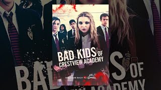 Nonton Bad Kids Of Crestview Academy Film Subtitle Indonesia Streaming Movie Download