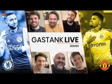 GAS TANK LIVE! Sancho to Man United and Ziyech for Chelsea
