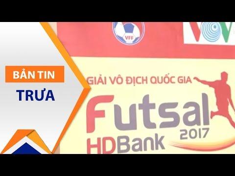 Khai mạc Giải VĐQG Futsal HDBank Cup 2017 | VTC - Thời lượng: 2 phút, 16 giây.