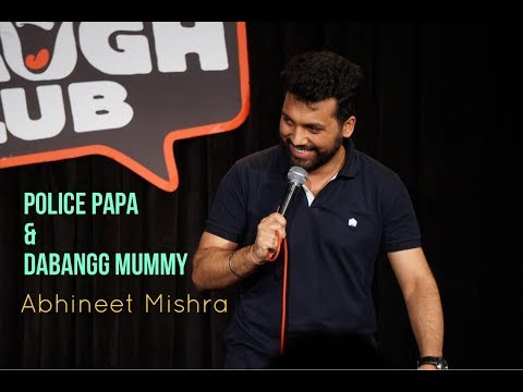 Papa Police  Dabangg Mummy I Stand-Up Comedy by Abhineet Mishra