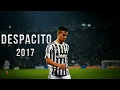 Paulo Dybala - DESPACITO | Skills & Goals |2017|HD