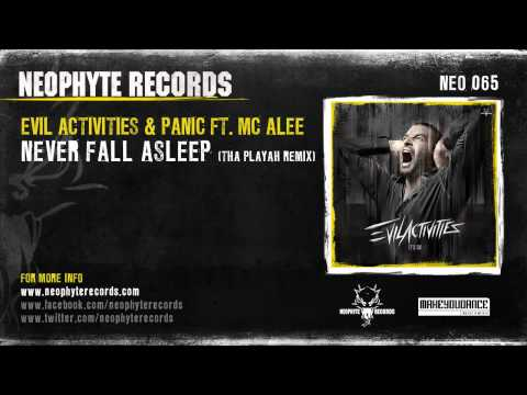 Evil Activities & Panic ft. Alee - Never Fall Asleep (Tha Playah Remix)