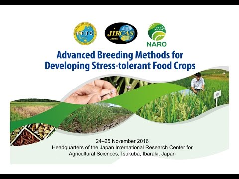 Highlights of 2016 FFTC-JIRCAS-NARO International Workshop on Advanced Breeding Methods for Developing Stress-tolerant Food Crops