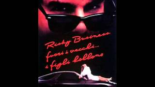 Soundtrack Risky Business - Tangerine Dream - Love On A Real Train