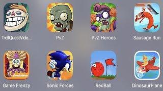 Troll Quest Meme,PVZ,PVZ Heroes,Sausage Run,Game Frenzy,Sonic Forces,Red Ball,Dinosaur Plane