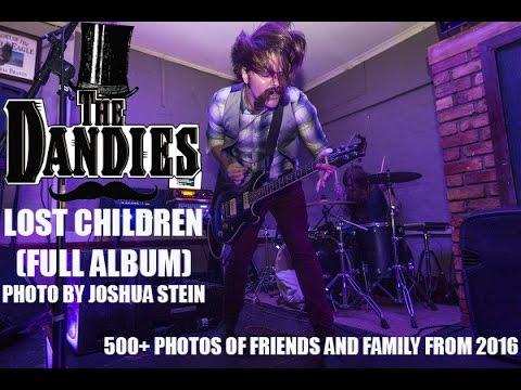 The Dandies - Lost Children (Full Album)