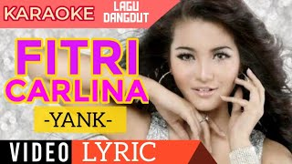 download lagu download musik download mp3 Fitri Carlina - Yank - Video Lirik Karaoke Lagu Dangdut Terbaru - NSTV