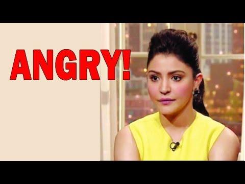 Anushka Sharma upset with her 'Name - Spoiling' ru