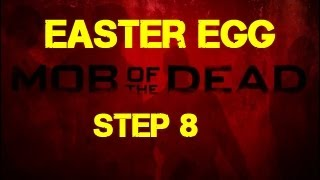 Mob Of The Dead Easter Egg Step 8 - A FREE BlunderGat From The Warden's Office...It's HOT!