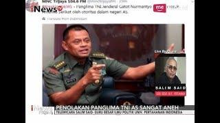 Video Salim Said: Ditolaknya Panglima TNI Gatot Nurmantyo Oleh AS Sangat Aneh - iNews Petang 22/10 MP3, 3GP, MP4, WEBM, AVI, FLV Oktober 2017