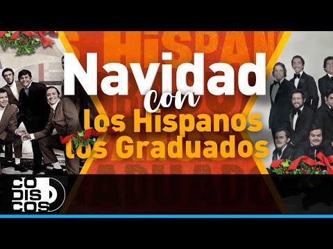 Los 30 Mejores, Los Hispanos y Los Graduados - Audio