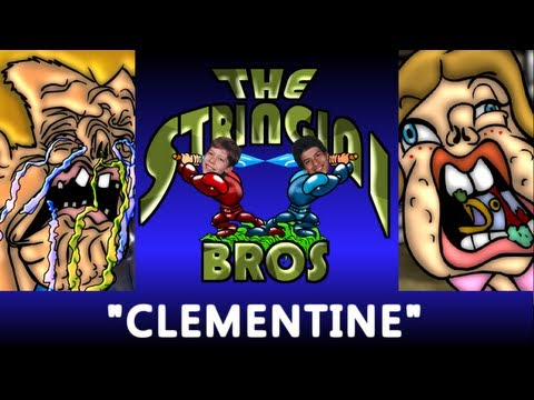 Clementine - Oh My Darling, Clementine - Oh M'darlin' Clementine - The Stringini Bros