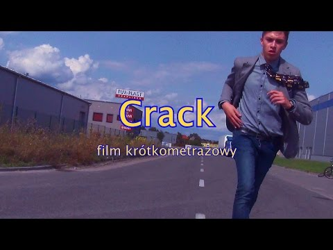 CRACK: film krótkometrażowy