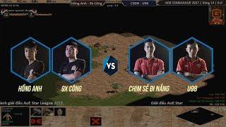 AoE STAR LEAGUE 2017 | Vòng 14 |  Hồng Anh - 9x Công vs CSĐN - U98 | Ngày 17-12-2017 | BLV: G_Hải MariO
