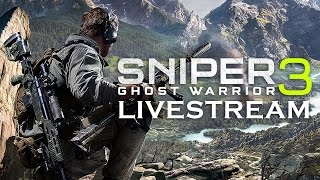 Sniper Ghost Warrior 3 Livestream