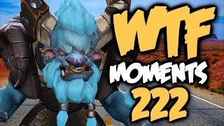 Dota 2 WTF Moments 222
