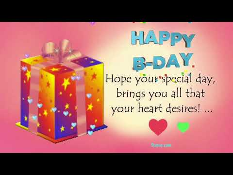Birthday wishes for best friend - Happy Birthday Wishes Whatsapp Status Video 2018