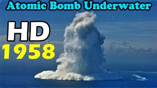 Video HD atomic bomb Underwater Nuclear Burst finial version tsunami bomb 1958 原子彈 海嘯核爆 MP3, 3GP, MP4, WEBM, AVI, FLV Februari 2019