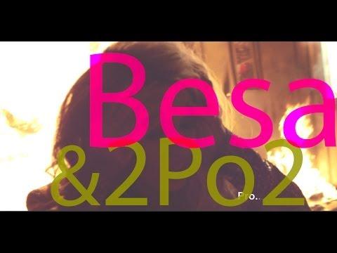 Besa ft.2po2