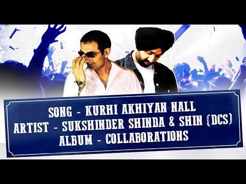 Video KURHI AKHIYAN NALL (LYRICAL VIDEO) - SHIN (DCS) & SUKSHINDER SHINDA download in MP3, 3GP, MP4, WEBM, AVI, FLV January 2017