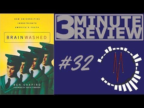 3 Minute Review #32: Brainwashed, by Ben Shapiro