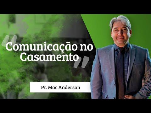 Comunicação no casamento – Pr. Mac Anderson – Retiro de Casais 2015