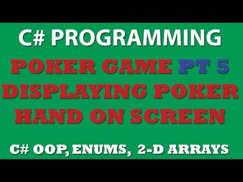 C# Poker Game Pt5: Displaying Player's and Computer's Hand on the screen