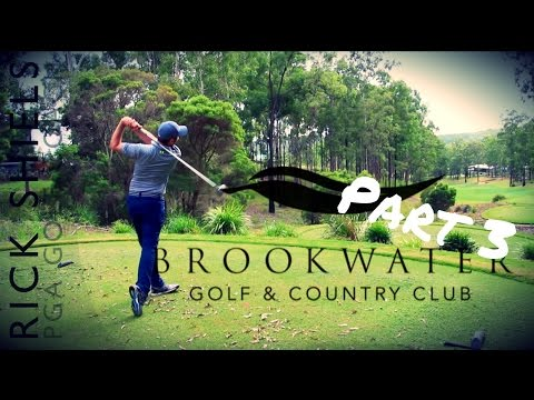 PART 3 – BROOKWATER GOLF & COUNRTY CLUB