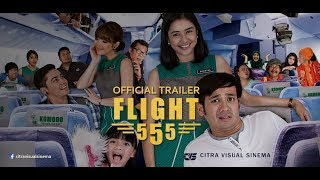 Video Official Trailer Flight 555 MP3, 3GP, MP4, WEBM, AVI, FLV September 2018