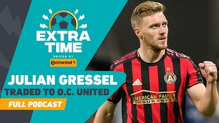 Julian Gressel Traded to D.C. United! He's a Killer! - Dos Santos on Chicharito | FULL PODCAST by Major League Soccer