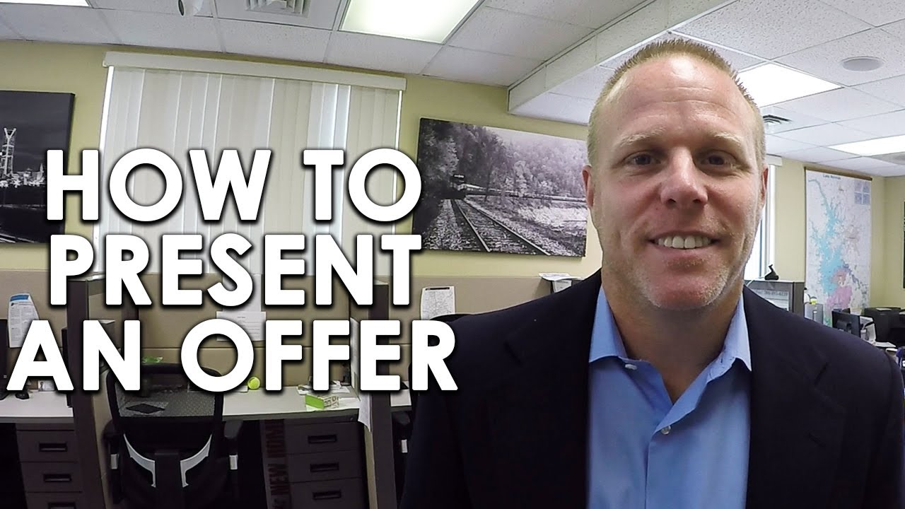What's the Best Way to Present an Offer? Follow These Steps