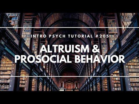 Altruism & Prosocial Behavior (Intro Psych Tutorial #205)