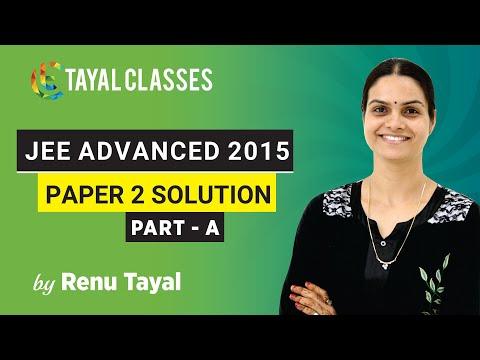ADVANCED PAPER - 02 (Part - A 2015) | Renu Tayal | TAYAL CLASSES