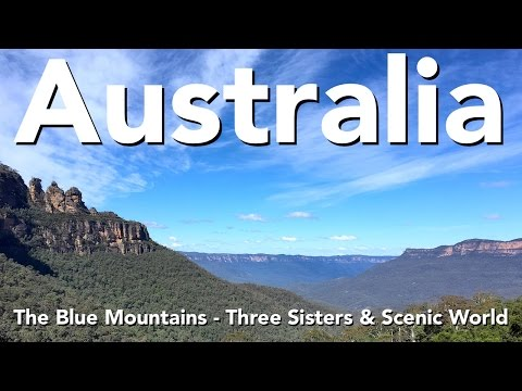 Australia - The Blue Mountains - Three Sisters & Scenic World (видео)