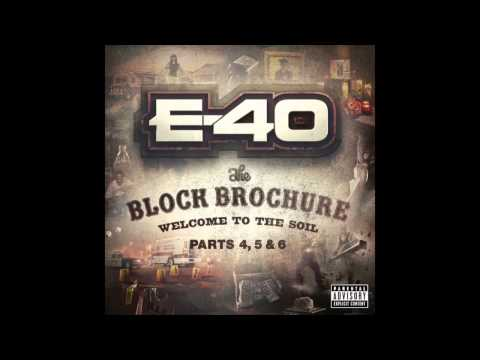 "E 40 ""Play Too Much"" Feat  Young Bari & Roach Gigz"