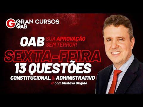 OAB - Sexta-Feira 13 questões - sua aprovação sem terror com Prof. Gustavo Brígido