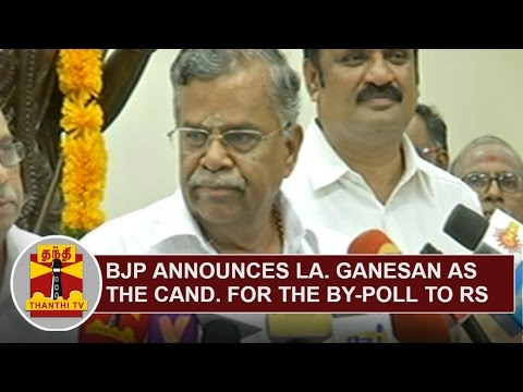 BJP-announces-La-Ganesan-as-the-BJP-candidate-for-the-By-election-to-Rajya-Sabha-Thanthi-TV