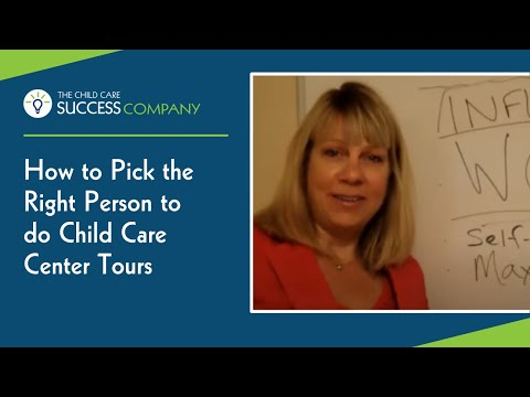 How to Pick the Right Person To Do Child Care Center Tours