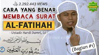 Video Memperbaiki Bacaan Surah Al Fatihah (Bag. I)  - Ustadz Hardi Damri, Lc MP3, 3GP, MP4, WEBM, AVI, FLV Mei 2018