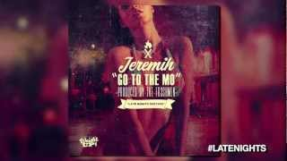 Jeremih - Go To The Mo lyrics (Russian translation). | Let's go to the mo, let's go to the mo
