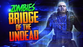 Bridge of the Undead (Call of Duty W@W Zombies)
