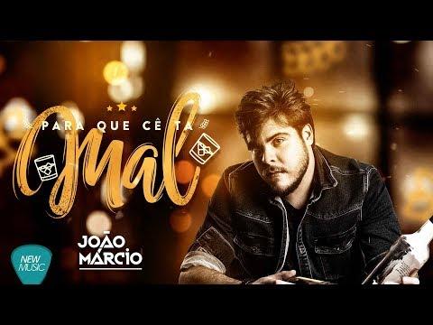 Para Que Cê Ta Mal - João Márcio (Studio Live)