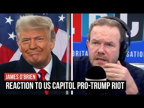 James O'Brien's reaction to US Capitol pro-Trump riot | LBC