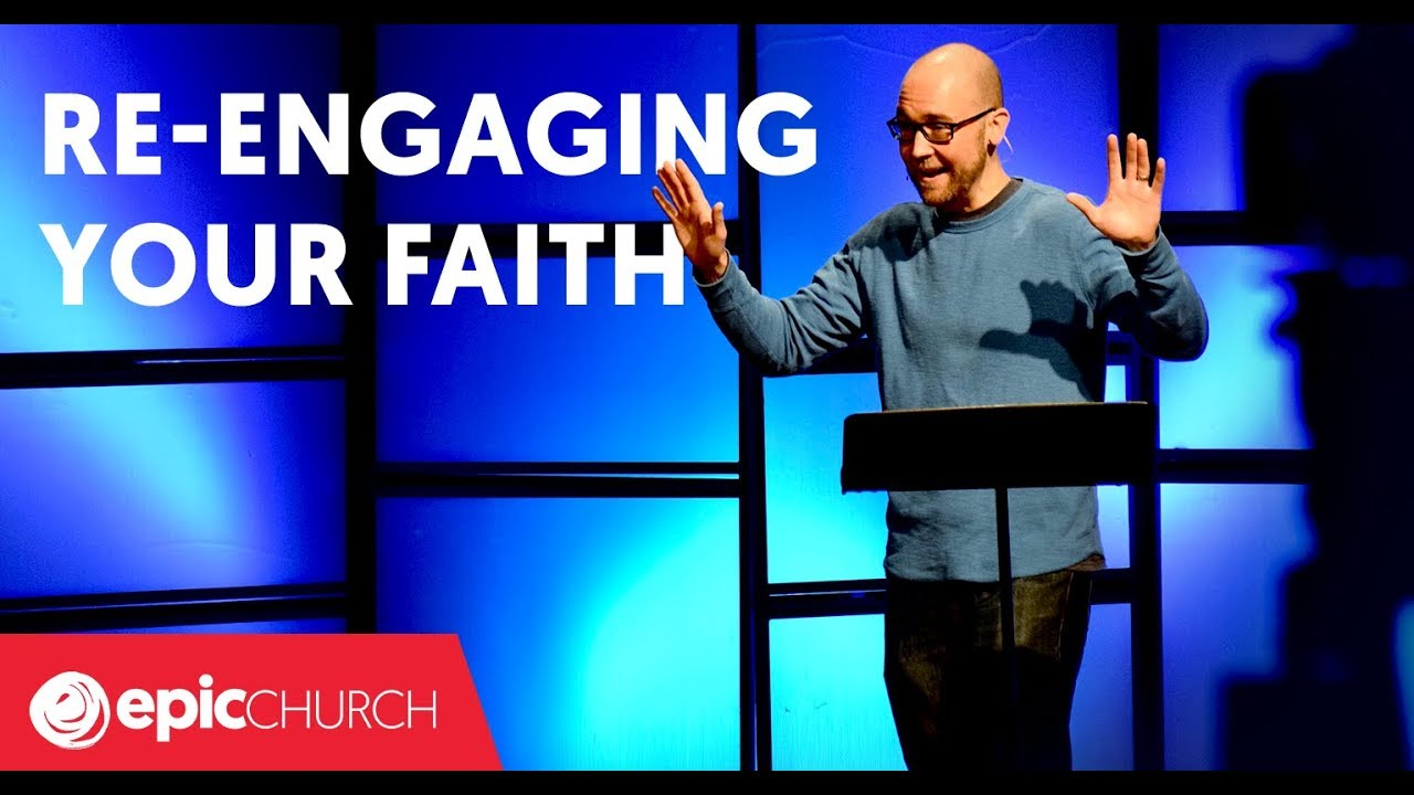 Re-Engaging Your Faith
