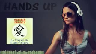 Wordz  Brubek - Ich Flieg Mit Dir (L´amour Toujours)  (Danstyle Bootleg)