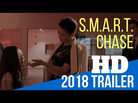 S M A R T  CHASE 2018 MOVIE TRAILER