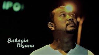 BAHAGIA DISANA (MV)