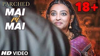 Nonton Mai Ri Mai Video Song   Parched   Radhika Apte  Tannishtha Chatterjee  Adil Hussain   T Series Film Subtitle Indonesia Streaming Movie Download